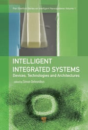 Intelligent Integrated Systems: Devices, Technologies, and Architectures