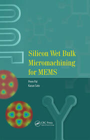 Silicon Wet Bulk Micromachining for MEMS - 1st Edition book cover