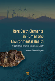 Rare Earth Elements in Human and Environmental Health: At the Crossroads Between Toxicity and Safety