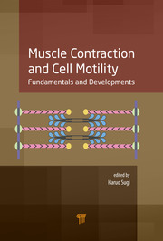 Muscle Contraction and Cell Motility: Fundamentals and Developments