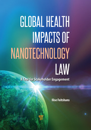 Global Health Impacts of Nanotechnology Law - 1st Edition book cover