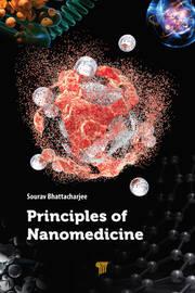 Principles of Nanomedicine - 1st Edition book cover