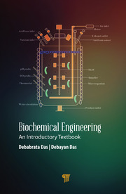 Biochemical Engineering An Introductory Textbook 1st Edition Deba