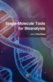 Single-Molecule Tools for Bioanalysis - 1st Edition book cover