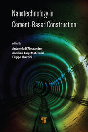 Nanotechnology in Cement-Based Construction -  1st Edition book cover