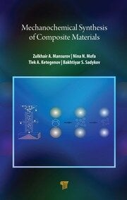 Mechanochemical Synthesis of Composite Materials - 1st Edition book cover