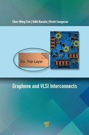 Graphene and VLSI Interconnects - 1st Edition book cover