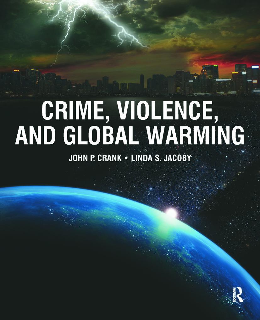 Crime, Violence, and Global Warming - 1st Edition - John P. Crank - Li