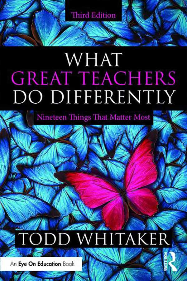 What Great Teachers Do Differently Nineteen Things That Matter Most