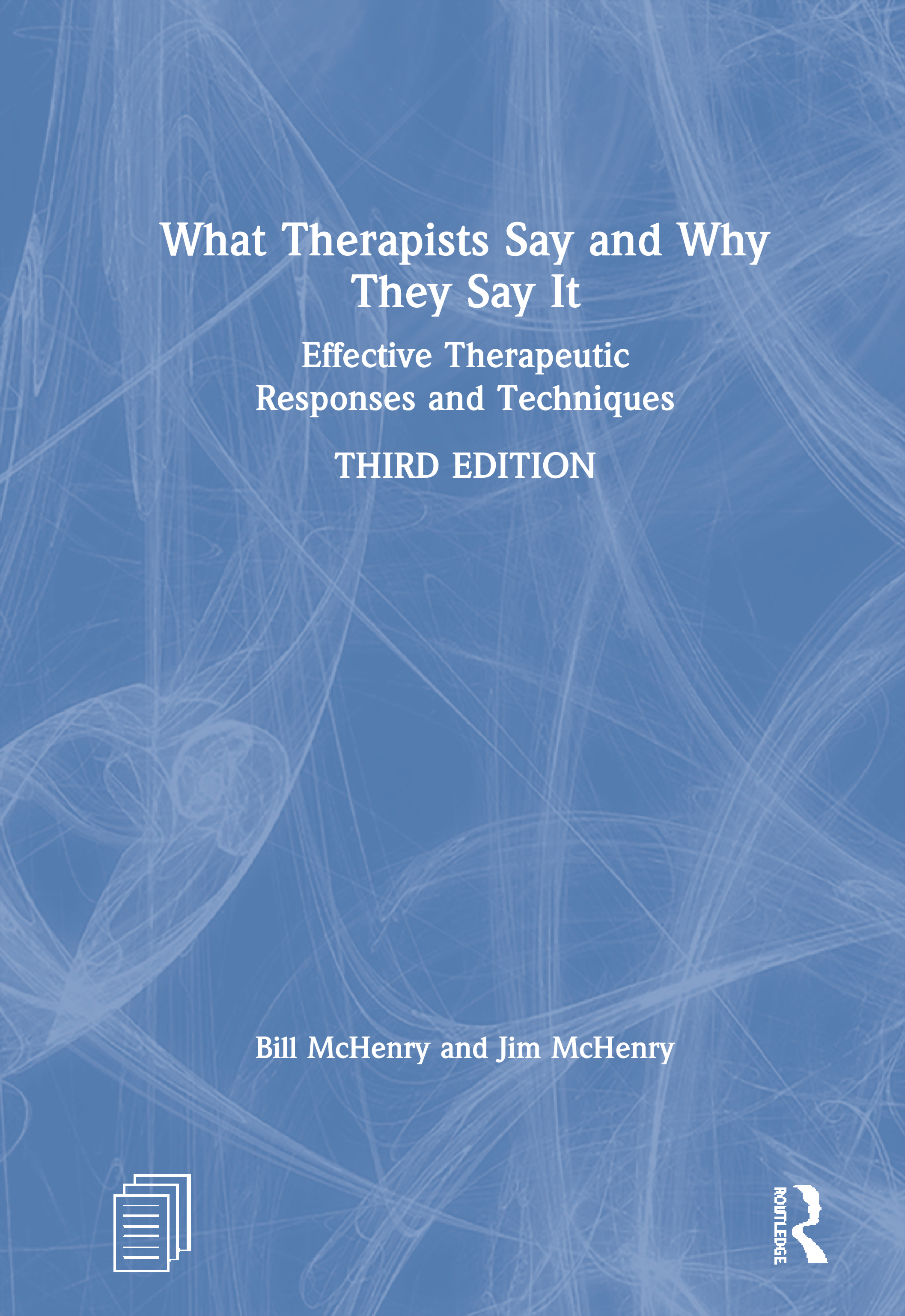 What Therapists Say and Why They Say It: Effective ...