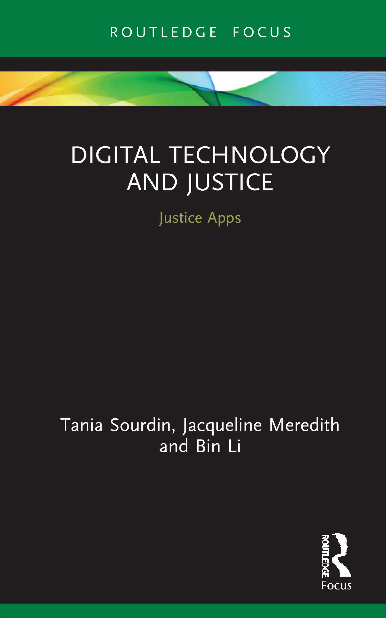 Digital Technology And Justice Justice Apps 1st Edition Tania So