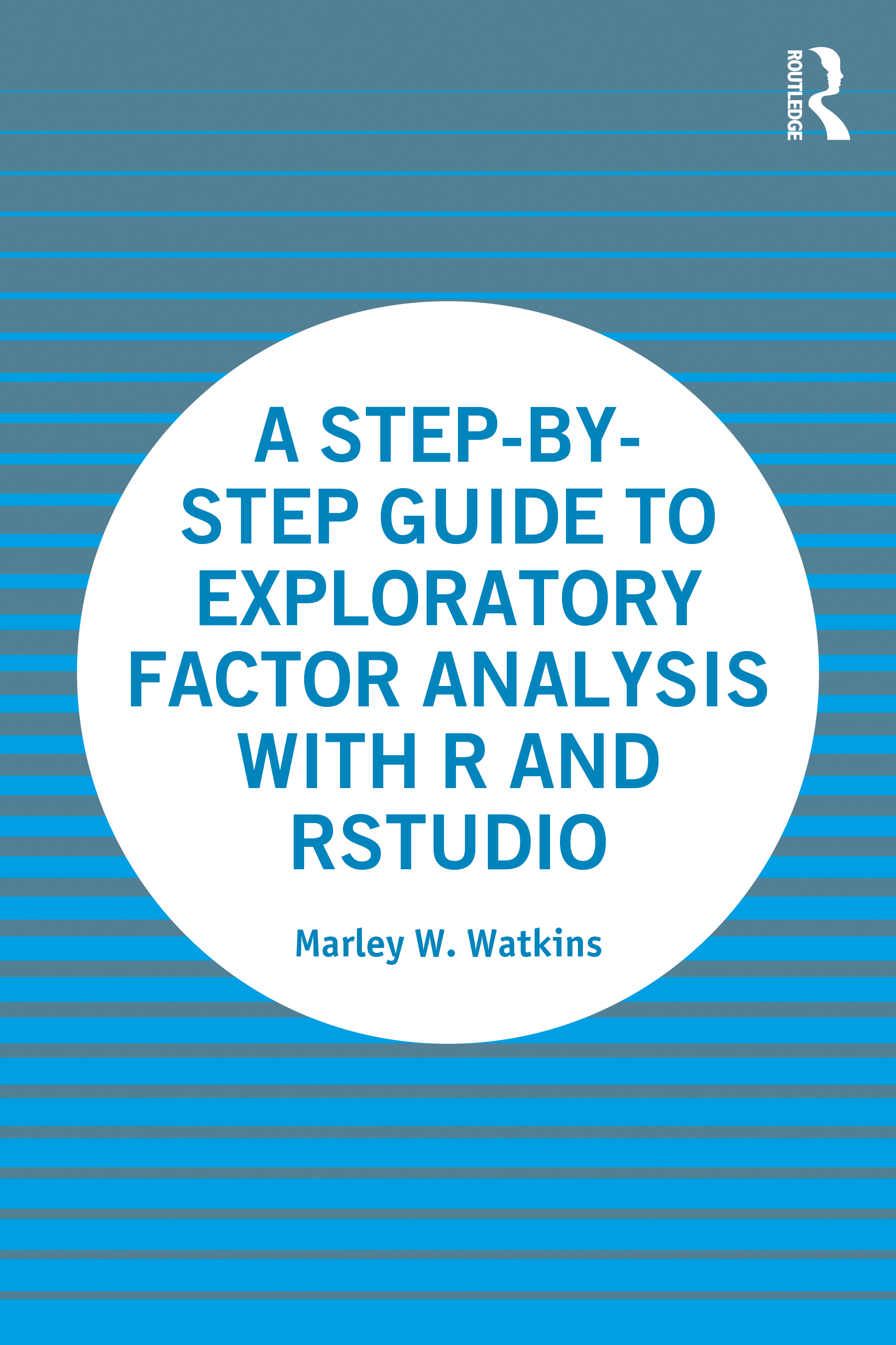 A Step By Step Guide To Exploratory Factor Analysis With R And Rstudio