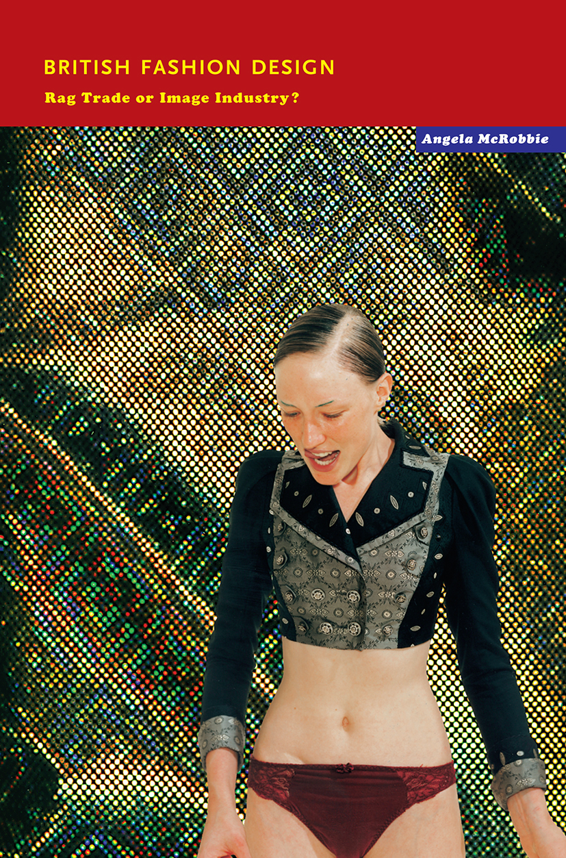 Art world, rag trade or image industry? - a cultural sociology of British fashion design