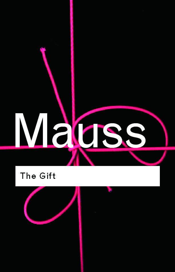 Download The Gift The Form And Reason For Exchange In Archaic Societies By Marcel Mauss