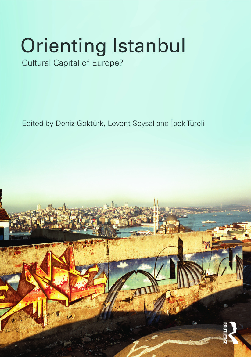 orienting istanbul cultural capital of europe