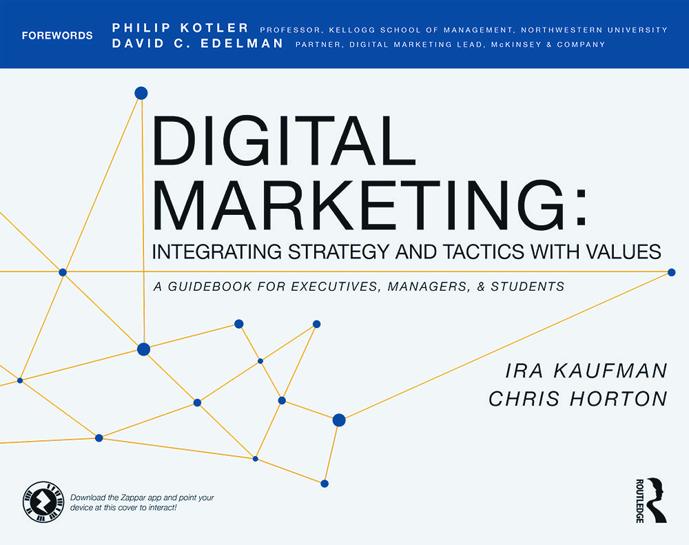 Digital Marketing: Integrating Strategy and Tactics with Values, A Gui