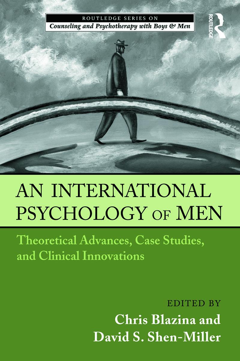 An International Psychology Of Men: Theoretical Advances, Case Studies
