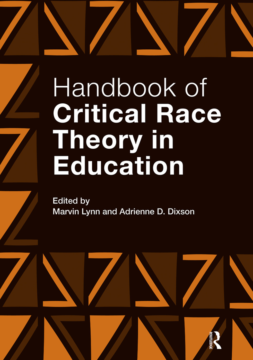 Handbook Of Critical Race Theory In Education 1st Edition Marvin
