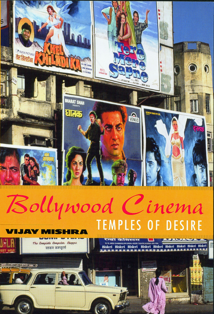 Bollywood Cinema Temples Of Desire By Vijay Mishra