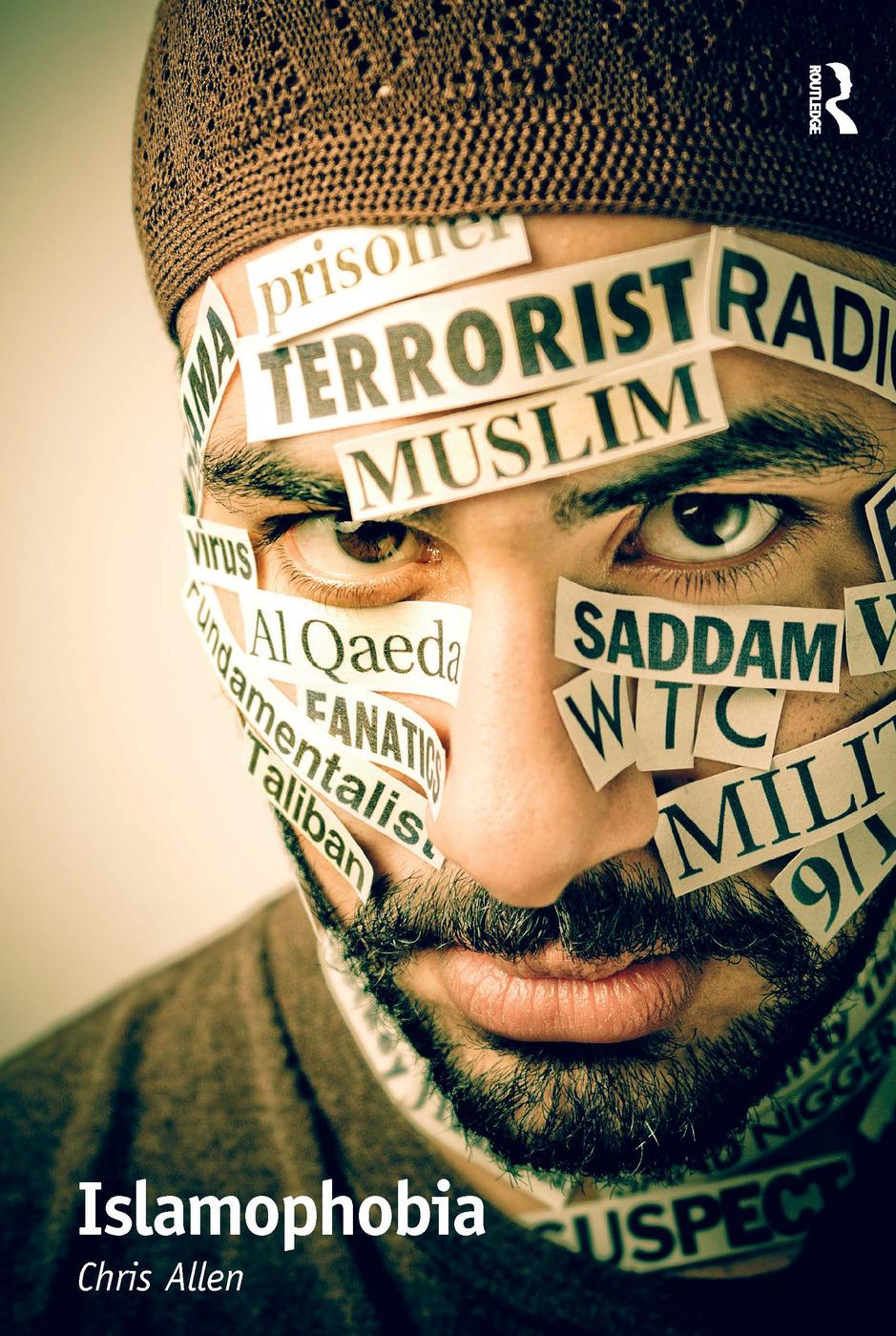Islamophobia - 1st Edition - Chris Allen - Routledge Book