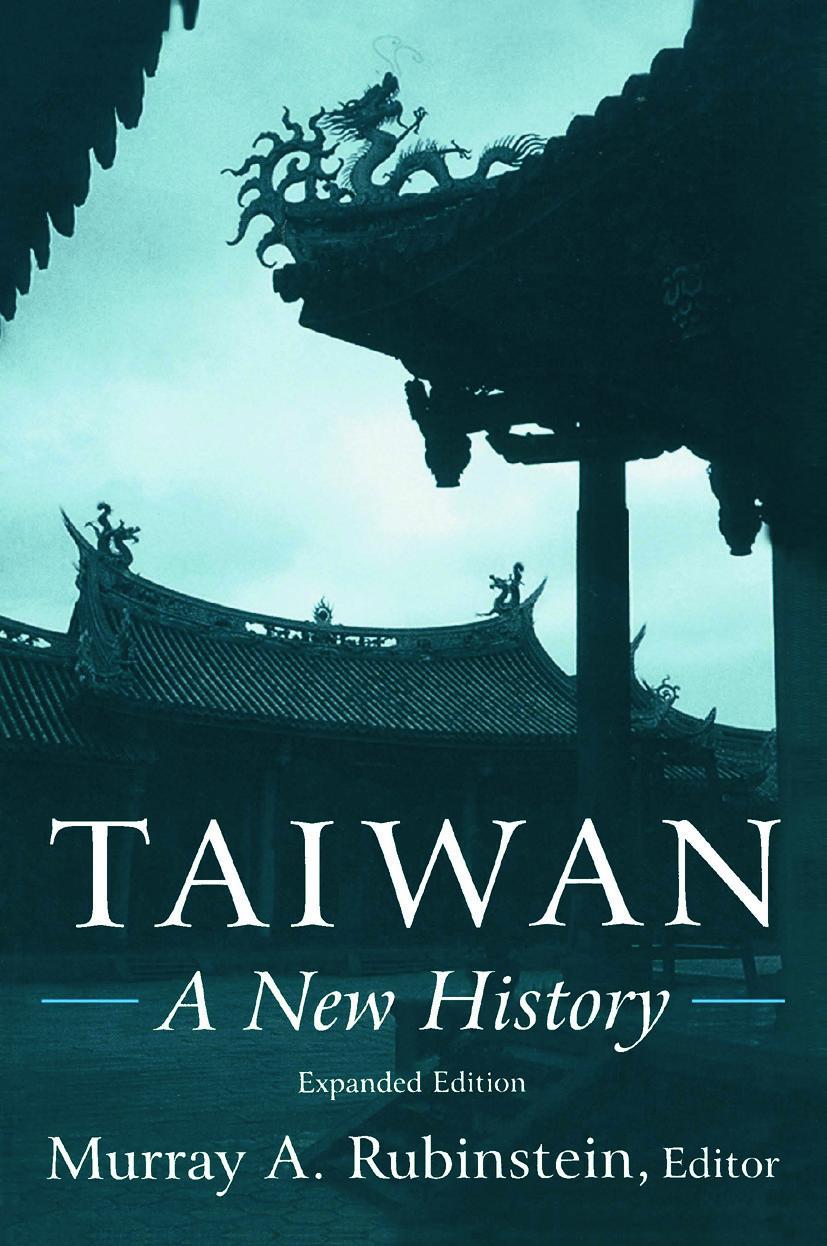 Taiwan: A New History: A New History - 1st Edition - Murray A. Rubins