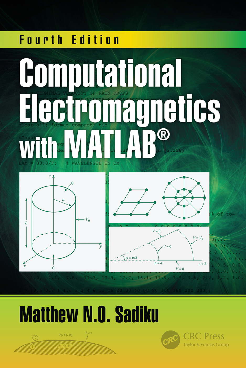 Computational Electromagnetics With Matlab Fourth Edition 4th Editi