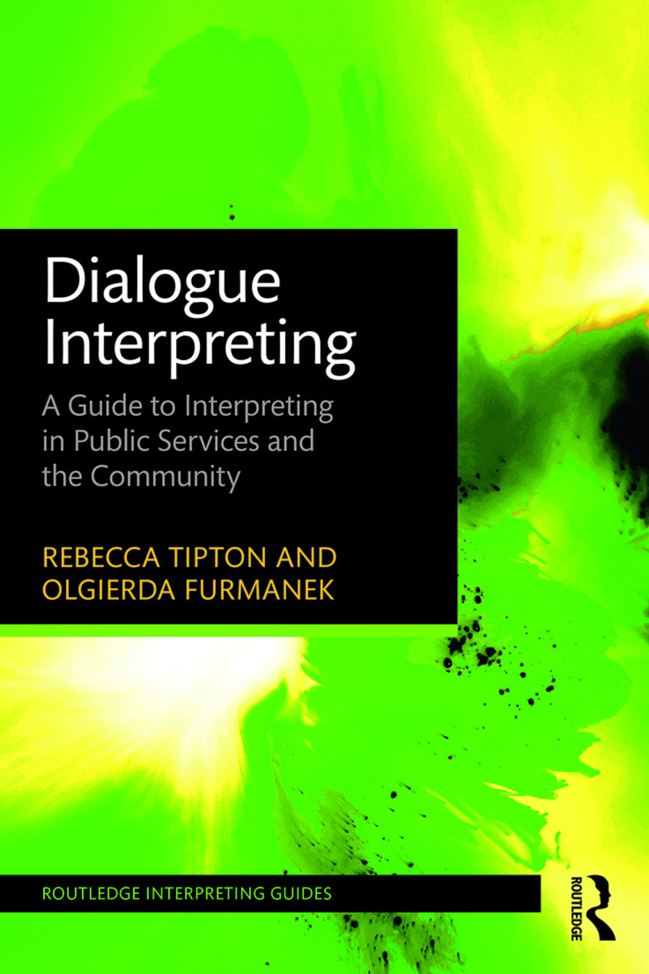 Dialogue Interpreting  A Guide To Interpreting In Public