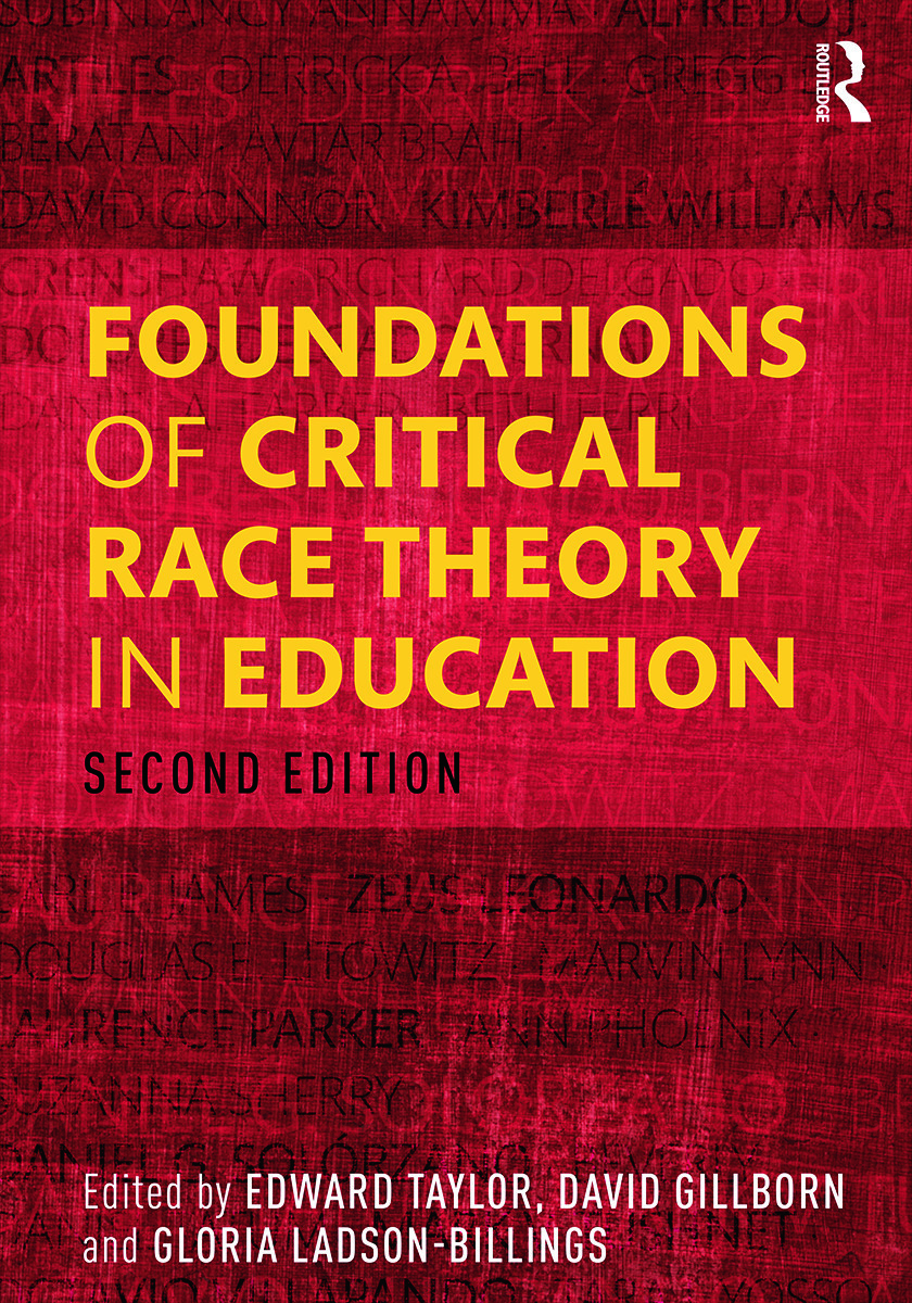 Foundations Of Critical Race Theory In Education 2nd Edition Edwar