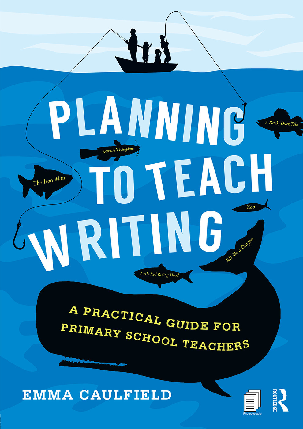 Planning To Teach Writing A Practical Guide For Primary School Teache