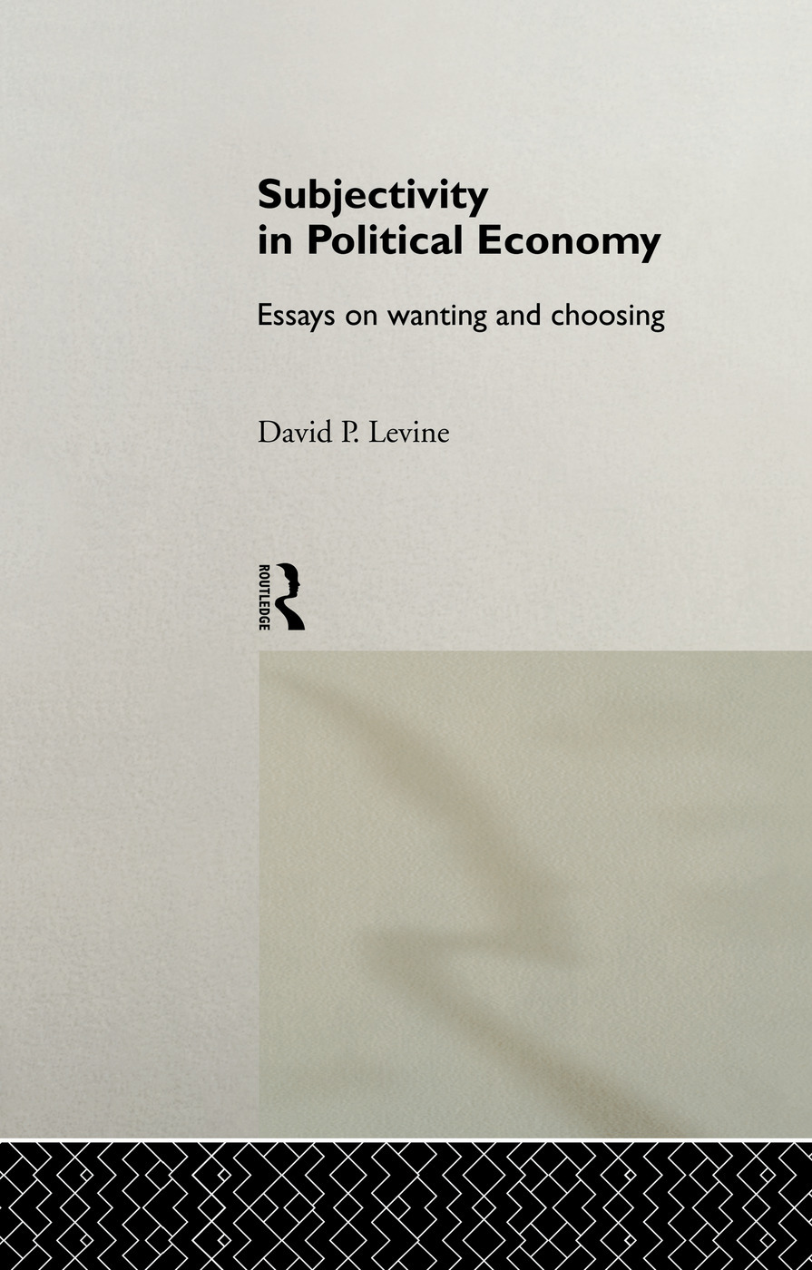 Subjectivity in political economy essays on wanting and choosing best dissertation proposal editor service au