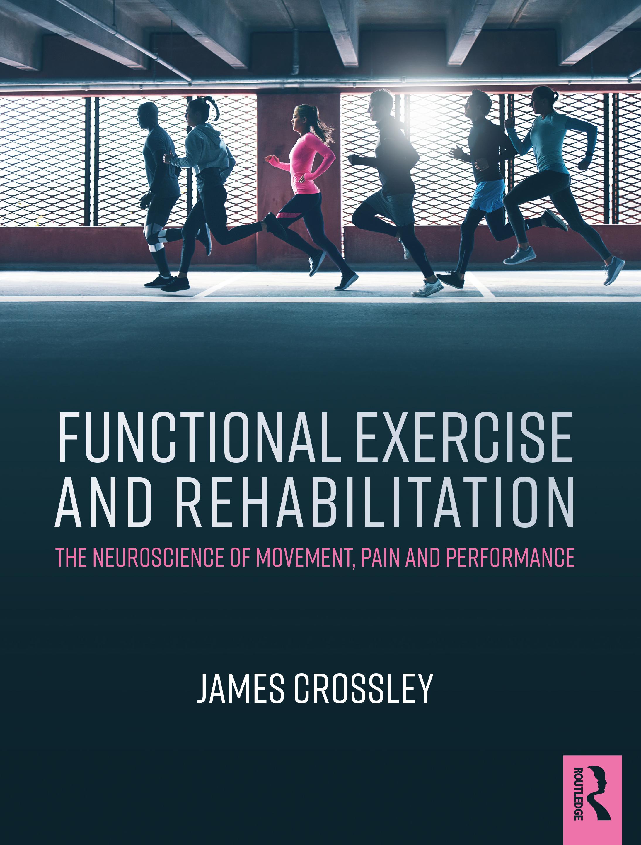 Functional Exercise and Rehabilitation