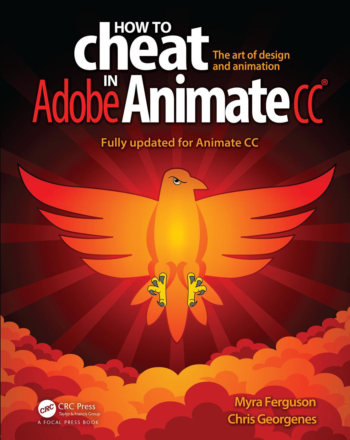 How To Cheat In Adobe Animate Cc 1st Edition Myra Ferguson Chri