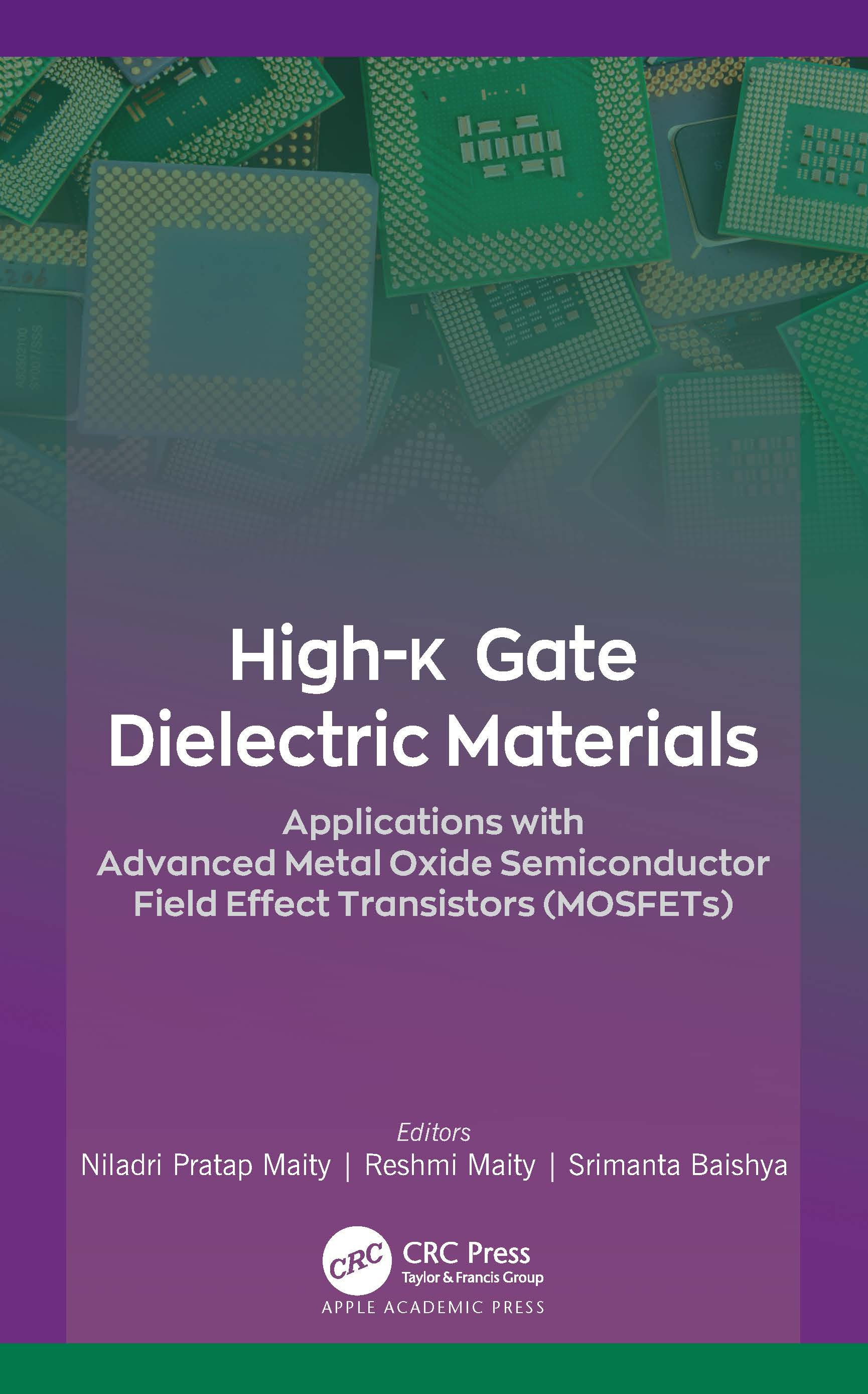 High k Gate Dielectric Materials Applications with Advanced Metal Oxide  Semiconductor Field Effect Transistors MOSFETs