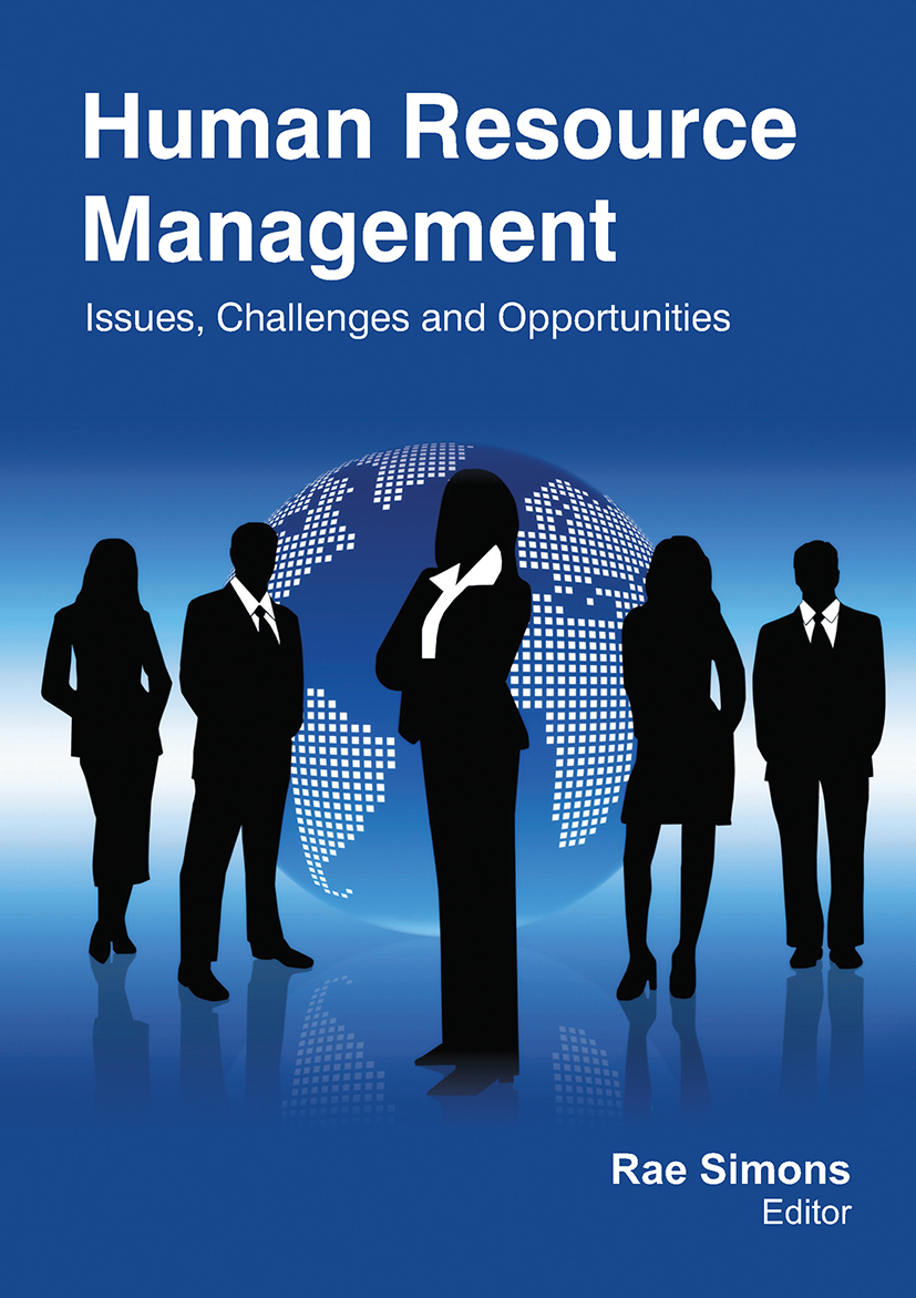 Human Resource Management: Issues, Challenges and Opportunities - 1st