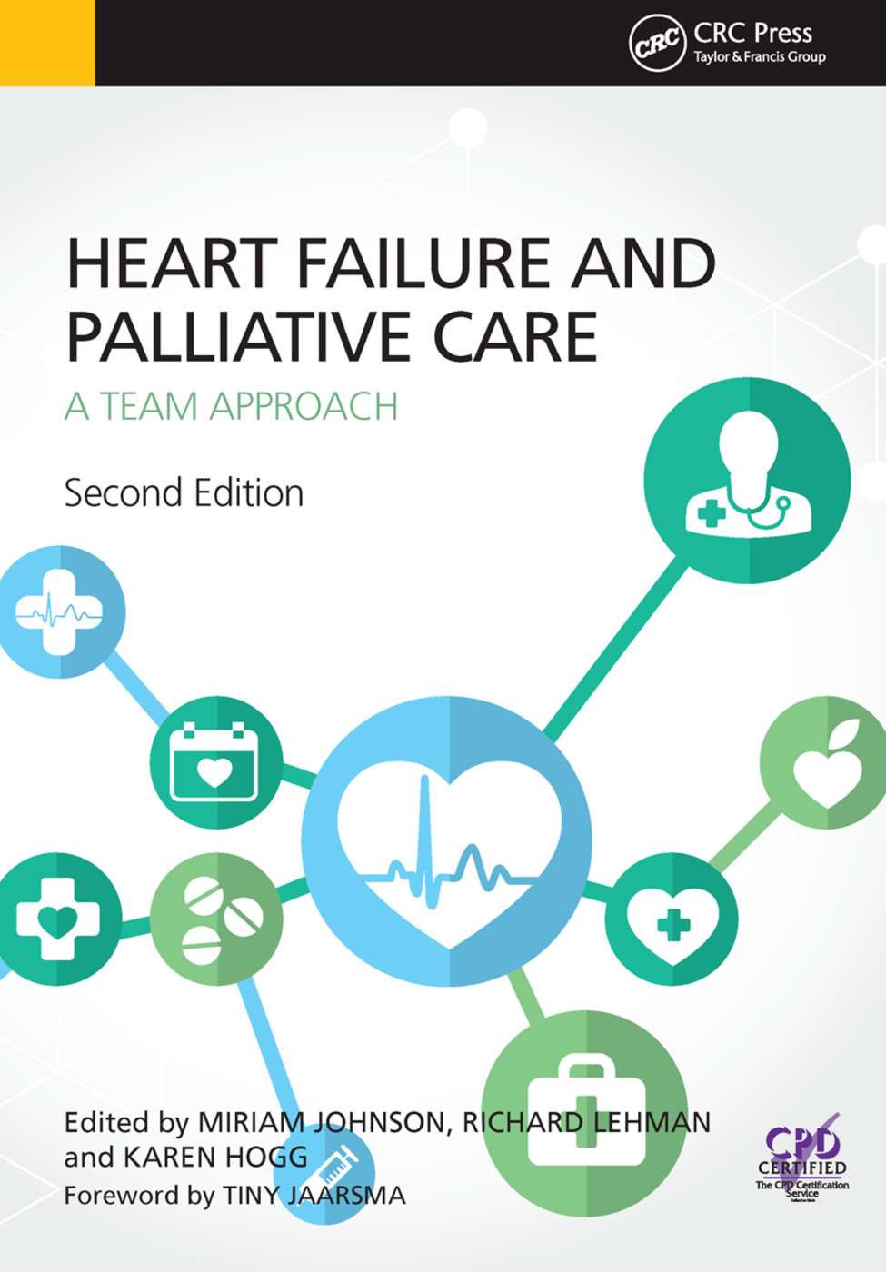 Heart Failure and Palliative Care: A Team Approach, Second Edition - 2